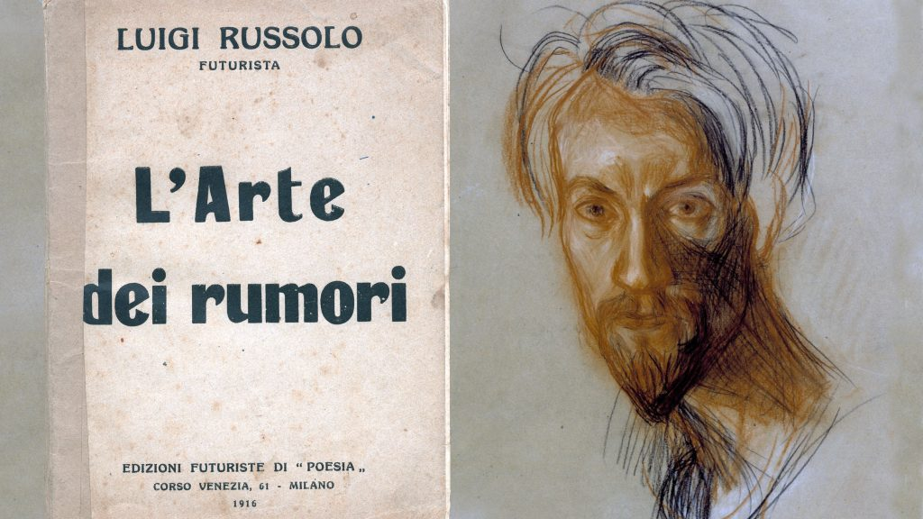 Luigi Russolo and the Art of Noise