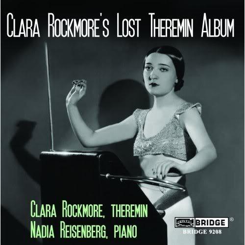 Clara Rockmore's Lost Theremin Album.