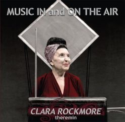 "Front cover of ""Music In And On The Air"" album by Clara Rockmore"