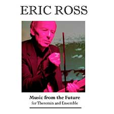 Eric Ross Music from the Future